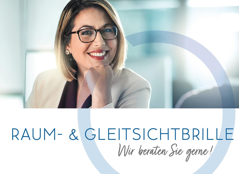 Raumbrille und Gleitsichtbrille - wir beraten Sie gerne!